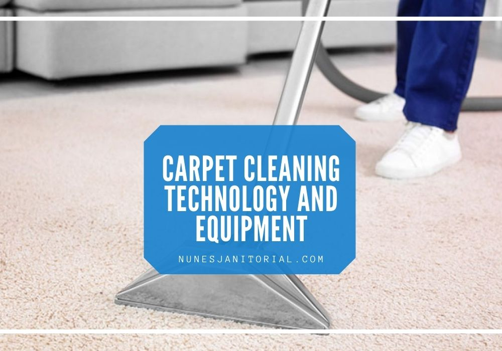 Carpet Cleaning Technology and Equipment